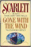 Scarlett: The Sequel to Margaret Mitchells Gone With the Wind by Alexandra Ripl