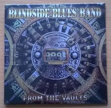 BLINDSIDE BLUES BAND From The Vaults (CD neuf scellé / sealed) Hard Blues rock