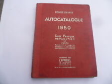 AUTOCATALOGUE 1950 guide pratique réparation agents automobiles et motocycles