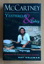 McCartney Yesterday and Today by Ray Coleman - 1st Edition ISBN 0752216694