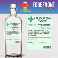Personalised Prescription vodka spoof bottle label, Birthday/Wedding/ Gift