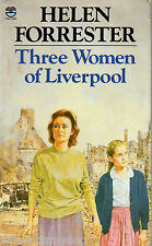 Three Women of Liverpool by Helen Forrester (Paperback, 1984)