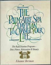 Palm-Aire Spa 7-Day Plan to Change Your Life by Eleanor Berman (1987)