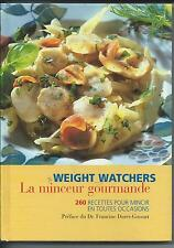 LIVRE WEIGHT WATCHERS LA MINCEUR GOURMANDE 260 RECETTES WEIGHTWATCHERS