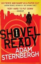 Shovel Ready (Spademan 1), New, Sternbergh, Adam Book