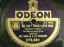 78 trs-rpm-NAT GONELLA &HIS GEORGIANS-YOU CAN'T SWING A LOVE SONG/ MOANIN THE BL