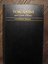 Toscanini and Great Music by Lawrence Gilman 1938! Arturo