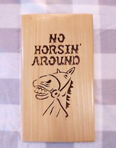 "Scroll Saw Wood Sign ""No Horsin' Around"" Fun Quirky With Cartoon Style Horse Wal"