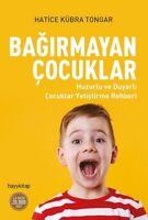 Bagirmayan Cocuklar  (Yeni Türkce Kitap)