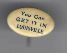 Early 1900s pin LOUIVILLE Premium Travel Commerce Industry Convention pinback