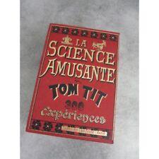 Tom Tit la science amusante 3 volumes sous emboîtage toile dorée.édition de 1995