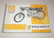 Ersatzteilkatalog / Teile-Liste Peugeot Rallye SPR / TSR - Ausgabe 1973!