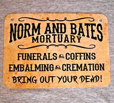 Metal Sign NORM and BATES MORTUARY funerals coffins death horror dead skulls