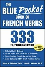 The Blue Pocket Book of French Verbs : 333 Fully Conjugated Verbs by David M. St