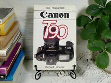 Canon T90 Hove User's Guide Richard Hunecke Paperback Book Camera Manual Photo