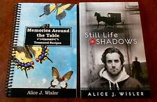Still Life in Shadows, with a bonus cookbook by Alice J. Wisler Autographed
