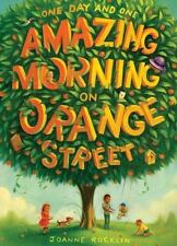 One Day and One Amazing Morning on Orange Street-ExLibrary