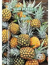 Fruit Products for Profit by Clarke, C.