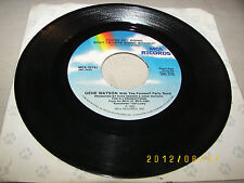Gene Watson You're Out Doing What I'm Here Doing Without / Beer Drinking. 45 VG+