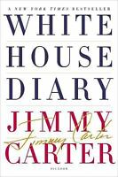 White House Diary Carter, Jimmy VeryGood