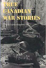 True Canadian War Stories from Legion Magazine