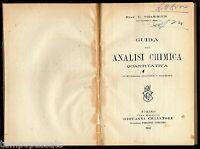 GUIDA ALLA ANALISI CHIMICA QUANTITATIVA - CHARRIER - CHIANTORE LOESCHER 1929