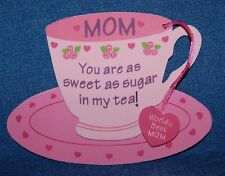 Mother's Day Tea Cup, Foam Refrigerator Magnet, Made in the Usa