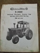 John Deere 3020 & 4020 Row Crop Tilt-back Tractor Cab Manual 1969
