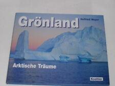 Weyer, Helfried:Grönland. Arktische Träume