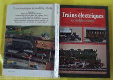 Trains Électrique en Modèles Réduits ,installation,matériel,décor,animation 1978