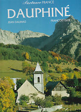 PARTANCE FRANCE FRANCE . DAUPHINE . Jean Daumas ; François Isler ; superbe livre