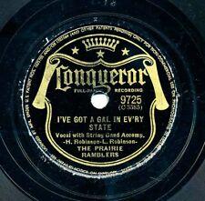 The PRAIRIE RAMBLERS on 1941 Conqueror 9725 - I've Got a Gal in Ev'ry State