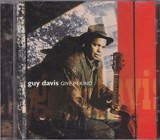 GUY DAVIS - give in kind CD