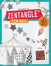 Zentangle for Kids: With Tangles, Templates, and Pages to Tangle On, Winkler, Be