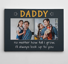 Daddy No Matter How Tall I Grow Custom Photo Canvas Print Fathers Day Gift