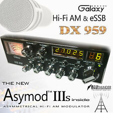 GALAXY DX-959 & THE NEW ASYMOD IIIs ASYMMETRICAL Hi-Fi AM MODULATOR + eSSB