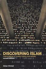 Discovering Islam: Making Sense of Muslim History and Society, , Ahmed, Akbar S.