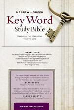 Hebrew-Greek Key Word Study Bible : New King James Version: By Publishers, A....