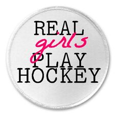 """Real Girls Play Hockey - 3"""" Sew / Iron On Patch Female Player Team Sport Gift"""