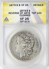 1879-S R78 Top 100 $1 Morgan Dollar ANACS VF25 Details Cleaned