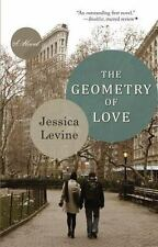 The Geometry of Love: A Novel: By Levine, Jessica