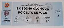 OLD TICKET UEFA Sigma Olomouc Czech - Celta Vigo Spain