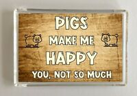 Pig Gift - Novelty Fridge Magnet - Makes Me Happy - Ideal Present Birthday Xmas