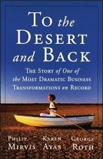 To the Desert and Back: The Story of One of the Most Dramatic Business Transfor