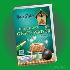 GUGLHUPFGESCHWADER | RITA FALK | Ein Provinzkrimi - Franz Eberhofer - Band 10