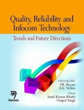 Quality, Reliability and Infocom Technology: Trends and Future Directions