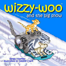 Wizzy-woo and the Big Snow by Helga Hopkins (Hardback, 2009)