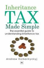 Inheritance Tax Made Simple: By Komarnyckyj, Andrew