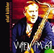 CD Olaf Kübler When I'm 64