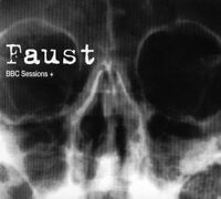 Faust - Bbc Sessions+ [CD]